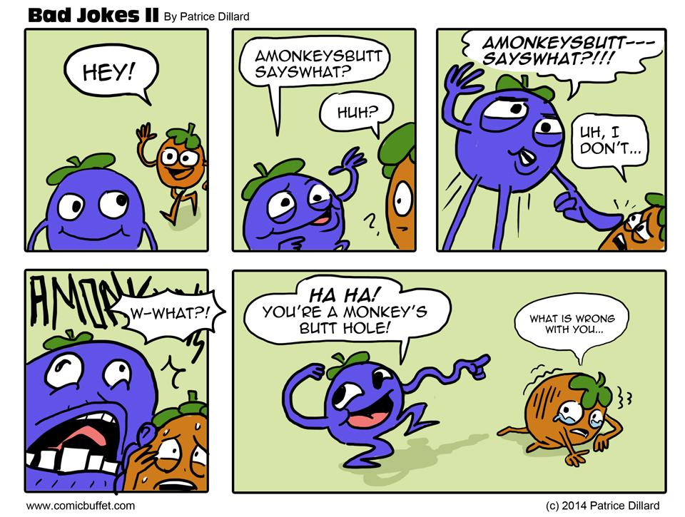 Bad Jokes II